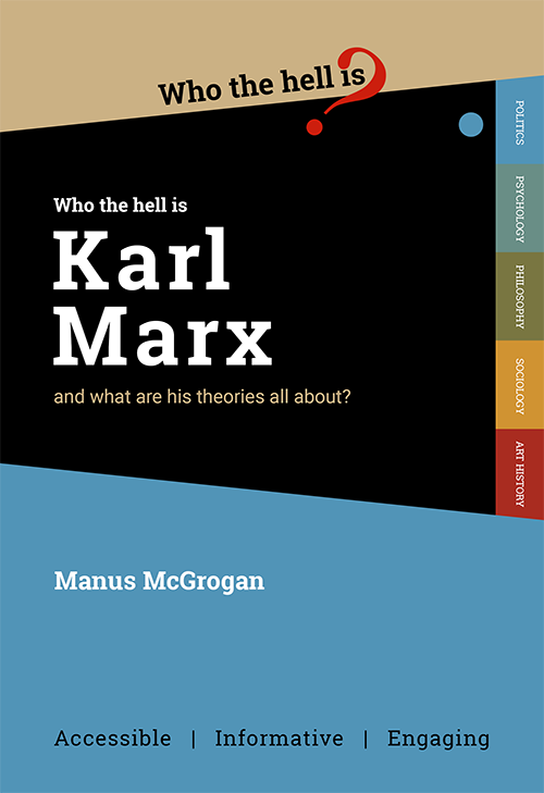 Who the hell is Karl Marx?
